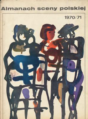 ALMANACH SCENY POLSKIEJ 1970/1971