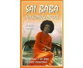Szczegóły książki SAI BABA - NA KOŃCU DROGI