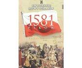 Szczegóły książki PSKÓW 1581 (ZWYCIĘSKIE BITWY POLAKÓW, TOM 9)