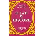 Szczegóły książki O ŁAD W HISTORII