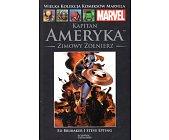 Szczegóły książki KAPITAN AMERYKA - ZIMOWY ŻOŁNIERZ CZĘŚĆ 2 (MARVEL 14)