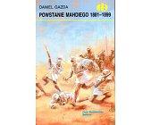 Szczegóły książki POWSTANIE MAHDIEGO 1881-1899 (HISTORYCZNE BITWY)