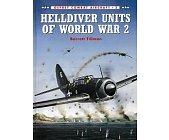 Szczegóły książki HELLDIVER UNITS OF WW 2