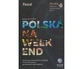 Szczegóły książki POLSKA NA WEEKEND