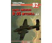 Szczegóły książki NORTH AMERICAN B-25 MITCHELL - CZĘŚĆ 3 - MONOGRAFIE LOTNICZE NR 82