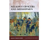 Szczegóły książki NELSON'S OFFICERS AND MIDSHIPMEN (OSPREY PUBLISHING)