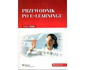 Szczegóły książki PRZEWODNIK PO E-LEARNINGU