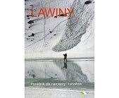 Szczegóły książki LAWINY. PORADNIK DLA NARCIARZY I TURYSTÓW.