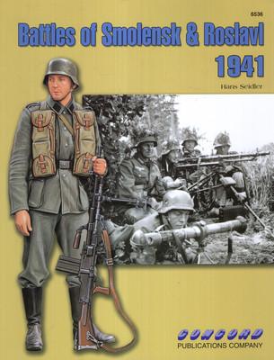 BATTLES OF SMOLENSK AND ROSLAVL 1941