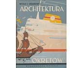 Szczegóły książki ARCHITEKTURA OKRĘTÓW