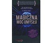 Szczegóły książki MAGICZNA MOC UMYSŁU