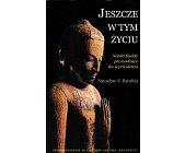 Szczegóły książki JESZCZE W TYM ŻYCIU
