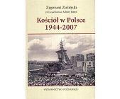 Szczegóły książki KOŚCIÓŁ W POLSCE 1944-2007