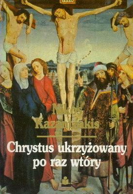 CHRYSTUS UKRZYŻOWANY PO RAZ WTÓRY