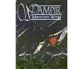 Szczegóły książki WAMPIR. MROCZNE WIEKI