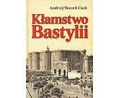 Szczegóły książki KŁAMSTWO BASTYLII