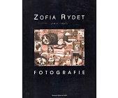 Szczegóły książki ZOFIA RYDET. FOTOGRAFIE