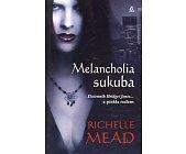 Szczegóły książki MELANCHOLIA SUKUBA