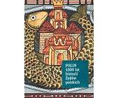 Szczegóły książki POLIN 1000 LAT HISTORII ŻYDÓW POLSKICH