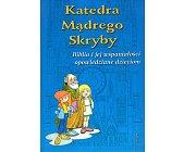 Szczegóły książki KATEDRA MĄDREGO SKRYBY
