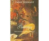 Szczegóły książki PEMBERLEY - DALSZE LOSY BOHATEREK DUMY I UPRZEDZENIA