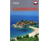 Szczegóły książki CZARNOGÓRA - PRZEWODNIK ILUSTROWANY