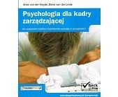 Szczegóły książki PSYCHOLOGIA DLA KADRY ZARZĄDZAJĄCEJ