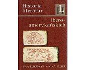 Szczegóły książki HISTORIA LITERATUR IBEROAMERYKAŃSKICH