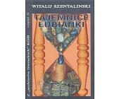 Szczegóły książki TAJEMNICE ŁUBIANKI - CZĘŚĆ II