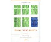 Szczegóły książki MAMY Z INNEJ PLANETY