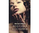 Szczegóły książki ROSYJSKA KOCHANKA