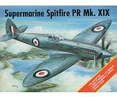 Szczegóły książki SUPERMARINE SPITFIRE PR MK. XIX