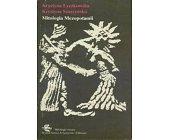 Szczegóły książki MITOLOGIA MEZOPOTAMII