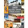Szczegóły książki 1000 RĘCZNEJ BRONI STRZELECKIEJ