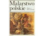Szczegóły książki MALARSTWO POLSKIE ...