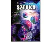 Szczegóły książki SZTUKA. SYSTEM DALSZEGO ENERGOINFORMACYJNEGO ROZWOJU