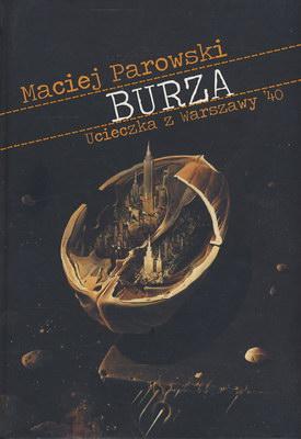 BURZA, UCIECZKA Z WARSZAWY '40