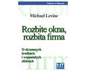Szczegóły książki ROZBITE OKNA, ROZBITA FIRMA