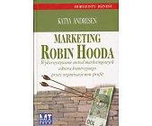Szczegóły książki MARKETING ROBIN HOODA