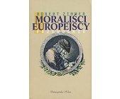 Szczegóły książki MORALIŚCI EUROPEJSCY - PRZEWODNIK