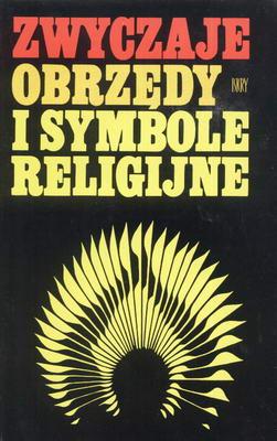 ZWYCZAJE, OBRZĘDY I SYMBOLE RELIGIJNE