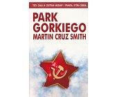 Szczegóły książki PARK GORKIEGO