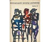 Szczegóły książki ALMANACH SCENY POLSKIEJ 1970 / 1971