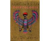 Szczegóły książki EGIPTOLOGIA. W POSZUKIWANIU GROBU OZYRYSA