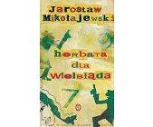Szczegóły książki HERBATA DLA WIELBŁĄDA