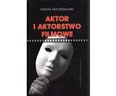 Szczegóły książki AKTOR I AKTORSTWO FILMOWE