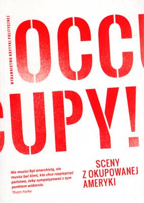 OCCUPY! SCENY Z OKUPOWANEJ AMERYKI