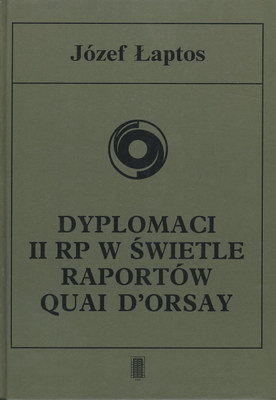 DYPLOMACI II RP W ŚWIETLE RAPORTÓW QUAI D'ORSAY