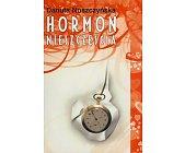 Szczegóły książki HORMON NIESZCZĘŚCIA