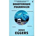 Szczegóły książki BOHATEROWIE POGRANICZA